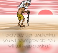 If every day is an awakening…