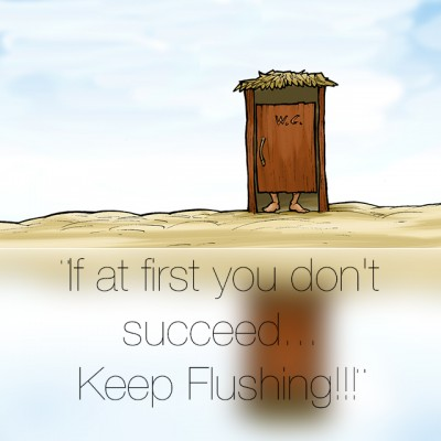 If at first you don't succeed…