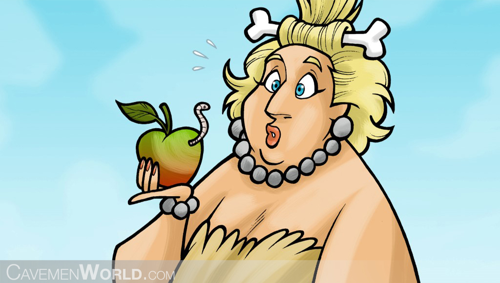 a cavewoman found a worm in an apple