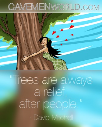 Trees are always  a relief…